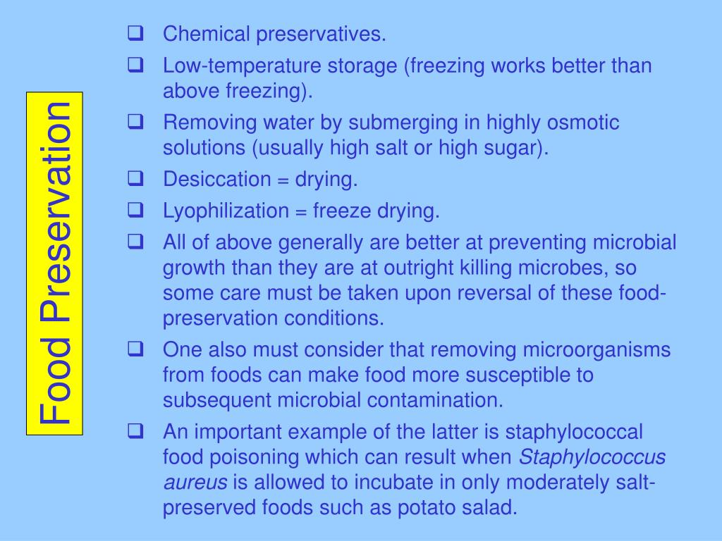 Chemical preservatives.