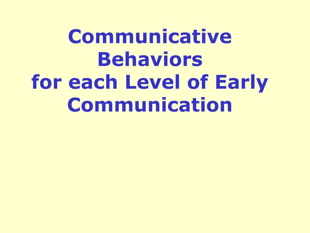 Communicative Behaviors