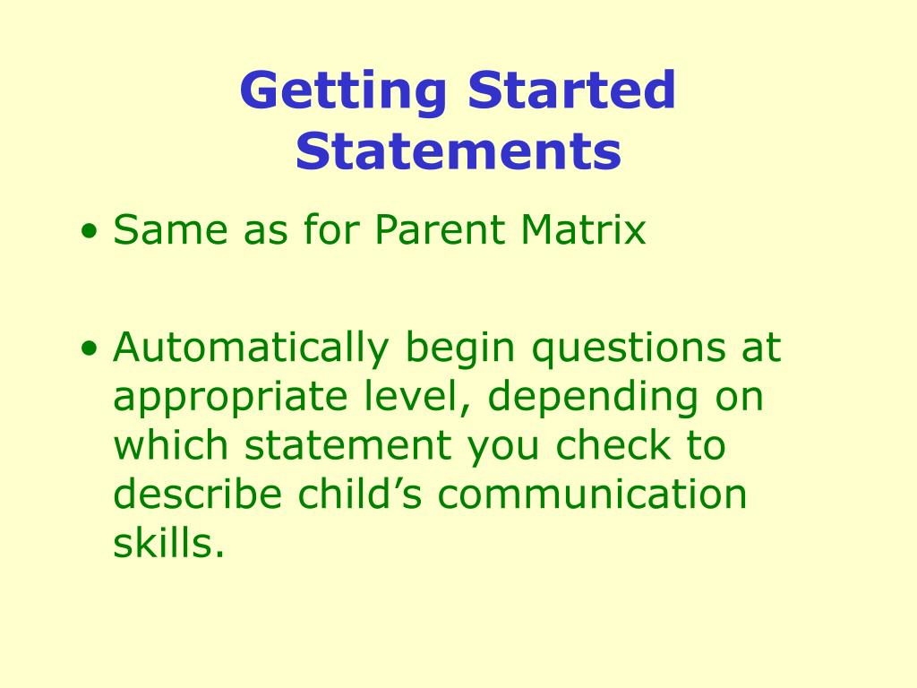 Getting Started Statements