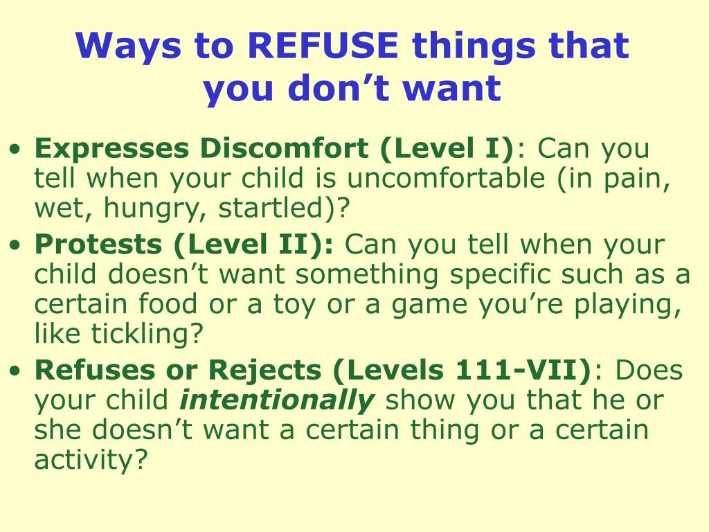 Ways to REFUSE things that you don't want
