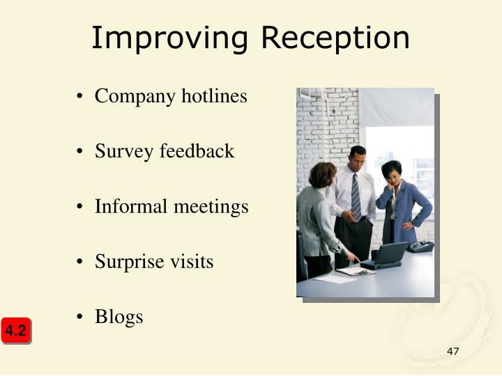 Improving Reception