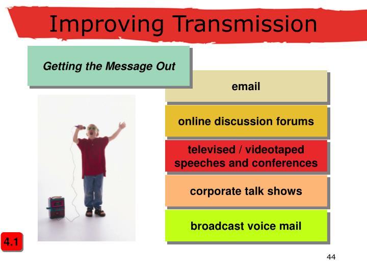 Improving Transmission