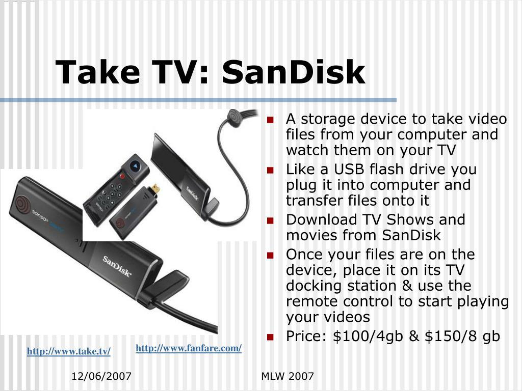 Take TV: SanDisk