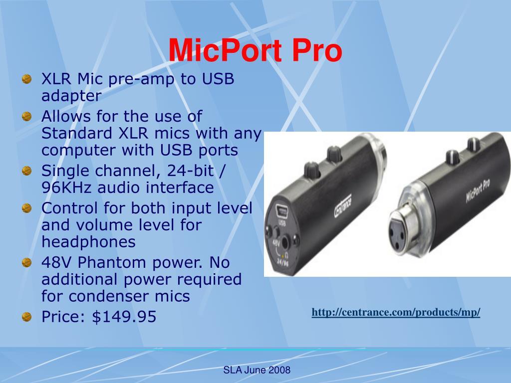 MicPort Pro