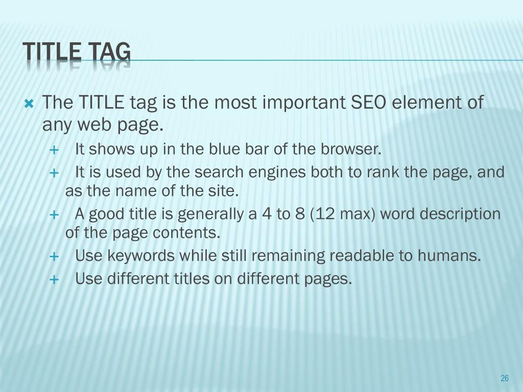 The TITLE tag is the most important SEO element of any web page.