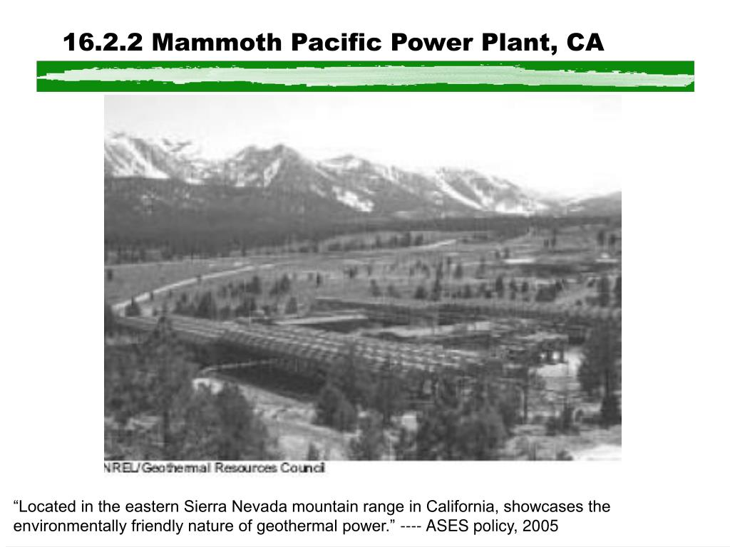 16.2.2 Mammoth Pacific Power Plant, CA