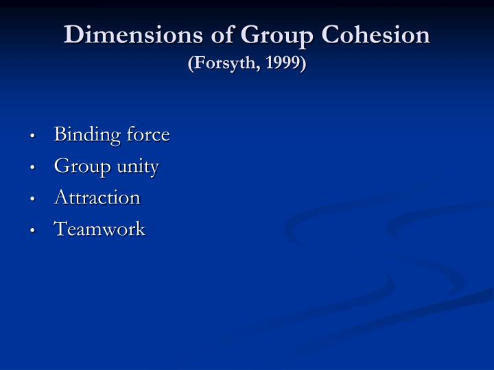 Cohesiveness in a group leads to higher group productivity