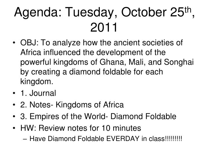 Agenda tuesday october 25 th 2011