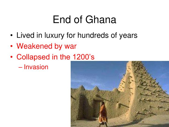 End of Ghana