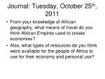 journal tuesday october 25 th 2011