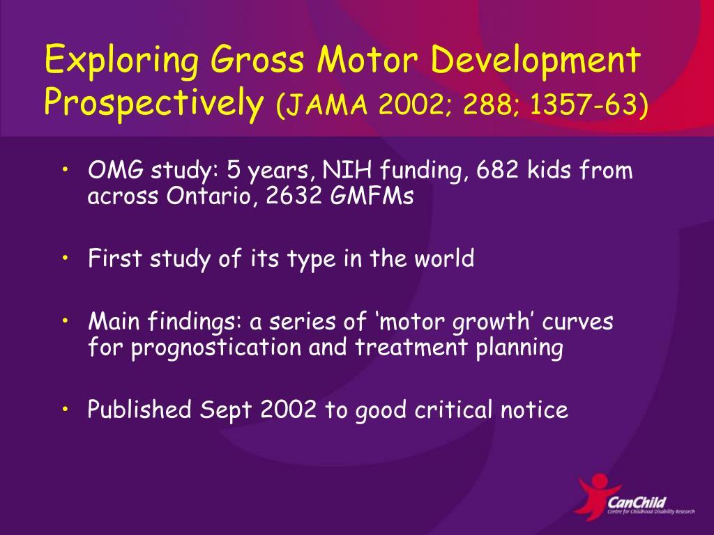 Exploring Gross Motor Development Prospectively