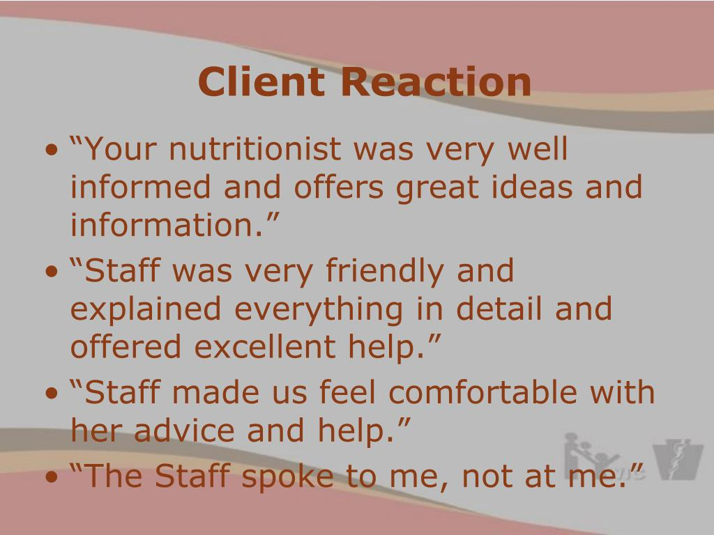 Client Reaction