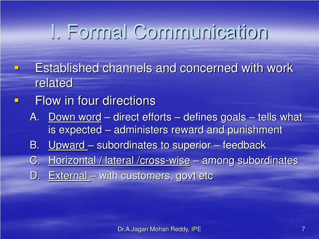 I. Formal Communication