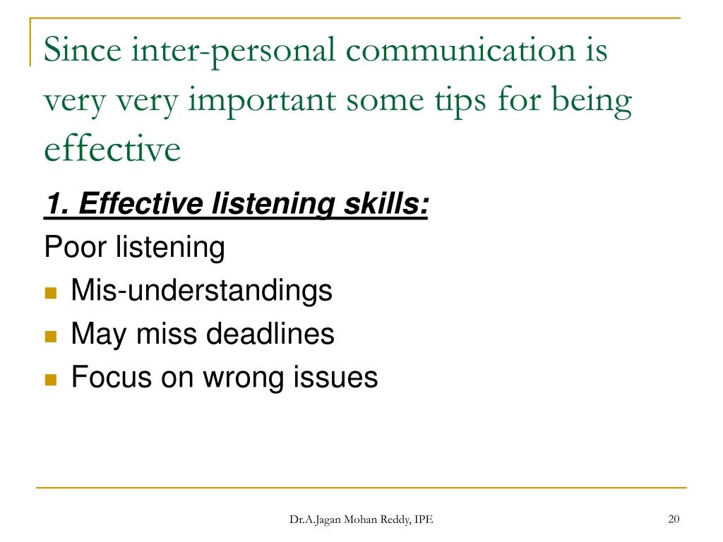 Since inter-personal communication is very very important some tips for being