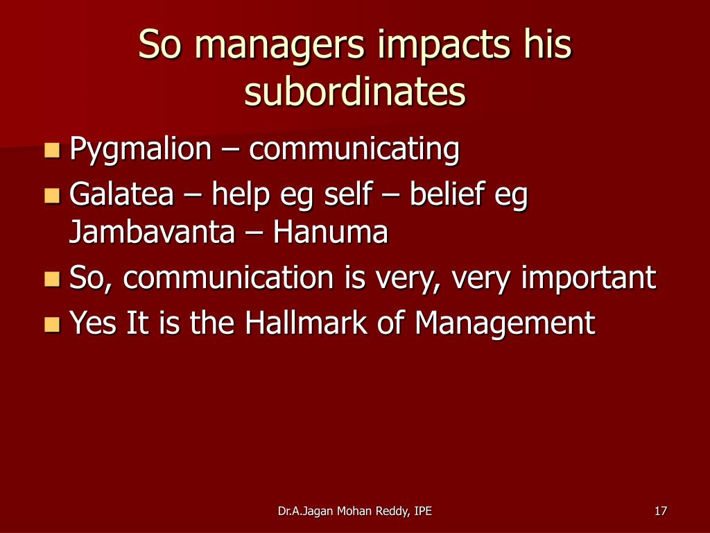 So managers impacts his subordinates