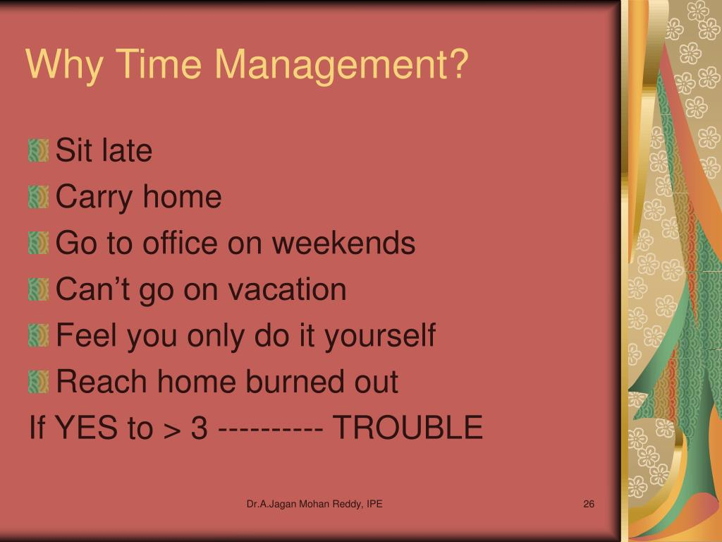 Why Time Management?