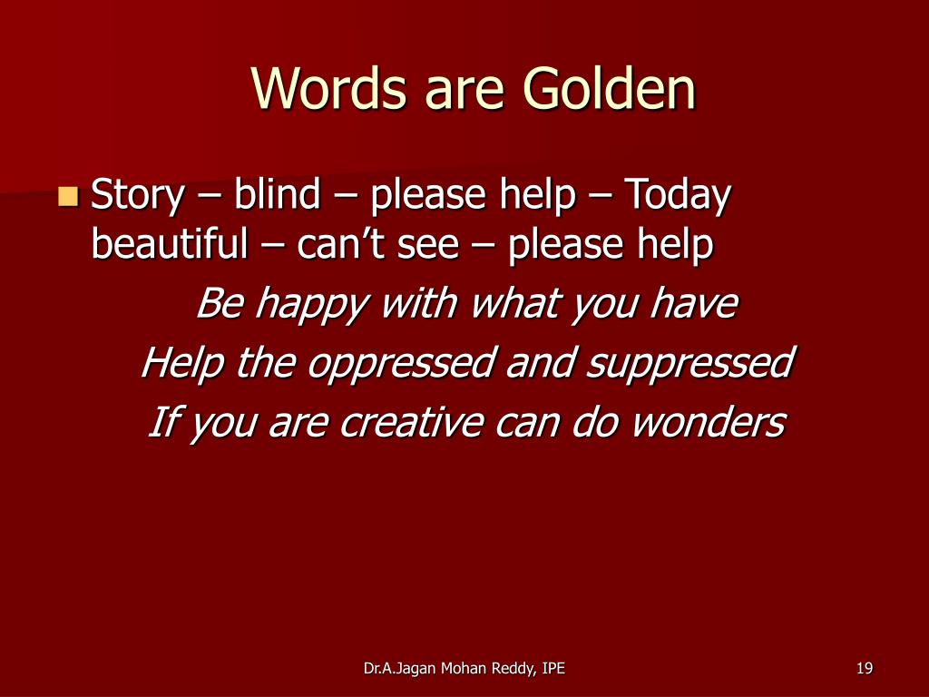 Words are Golden