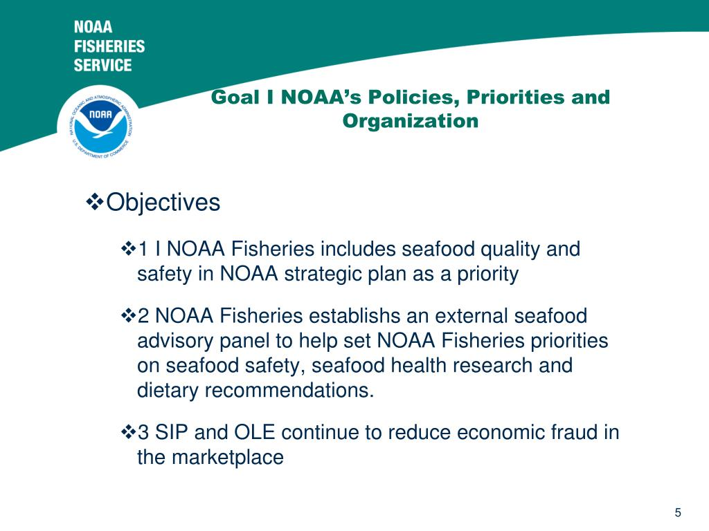 Goal I NOAA's Policies, Priorities and Organization