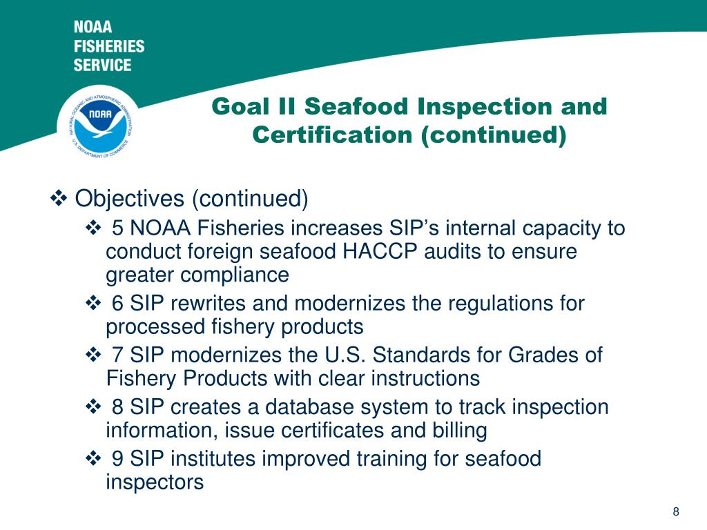 Goal II Seafood Inspection and Certification (continued)