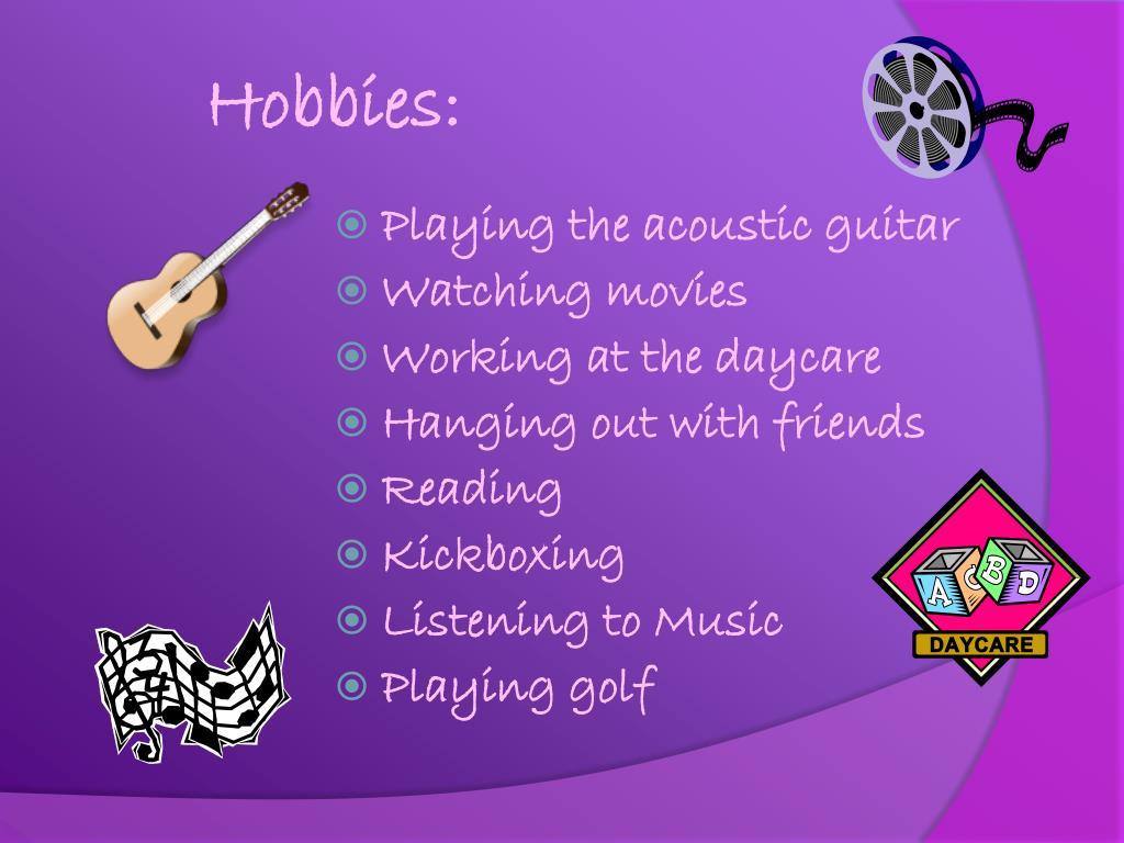 Hobbies: