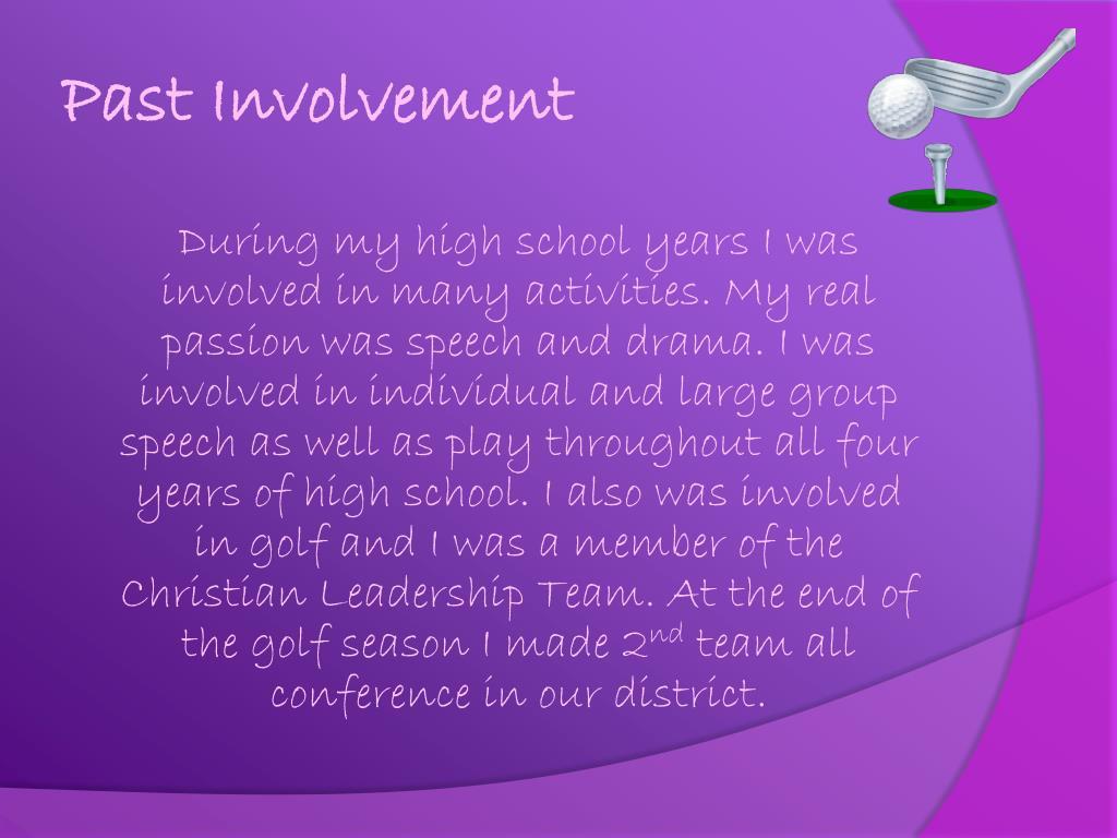 Past Involvement