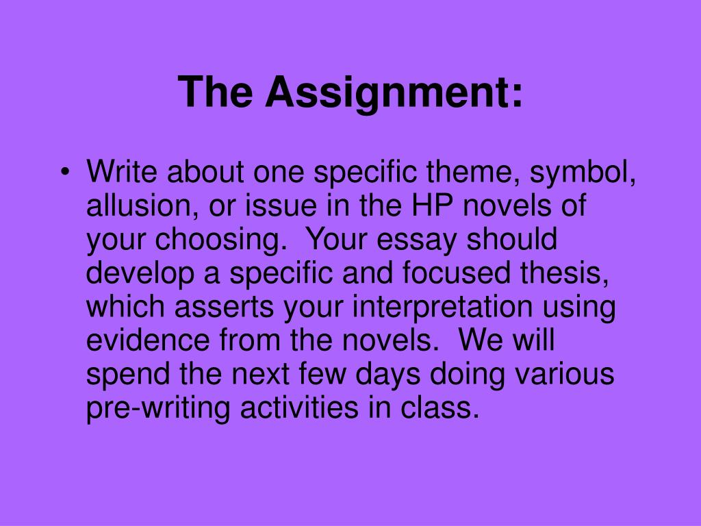 The Assignment: