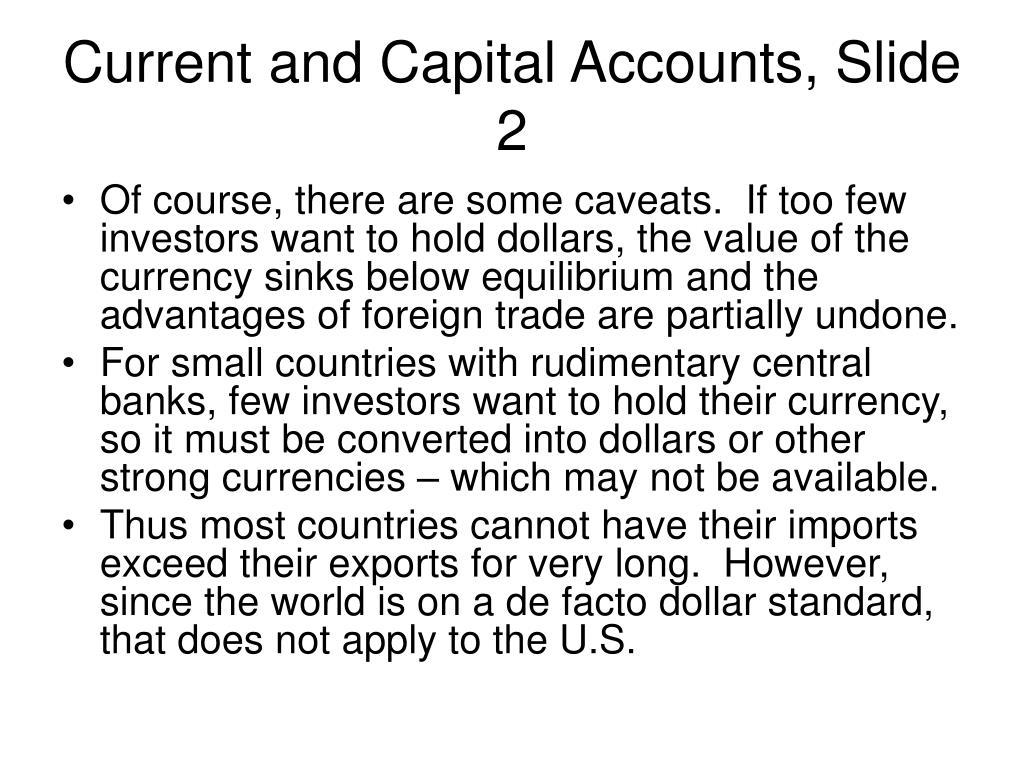 Current and Capital Accounts, Slide 2