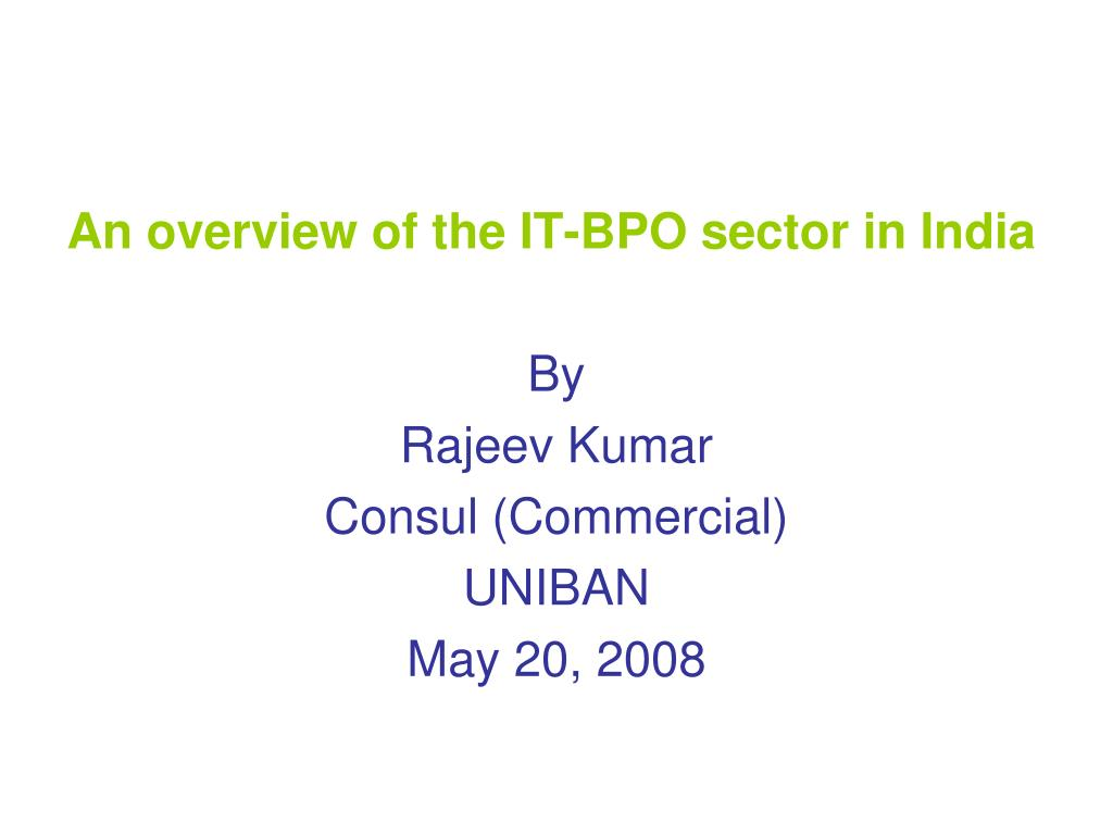An overview of the IT-BPO sector in India