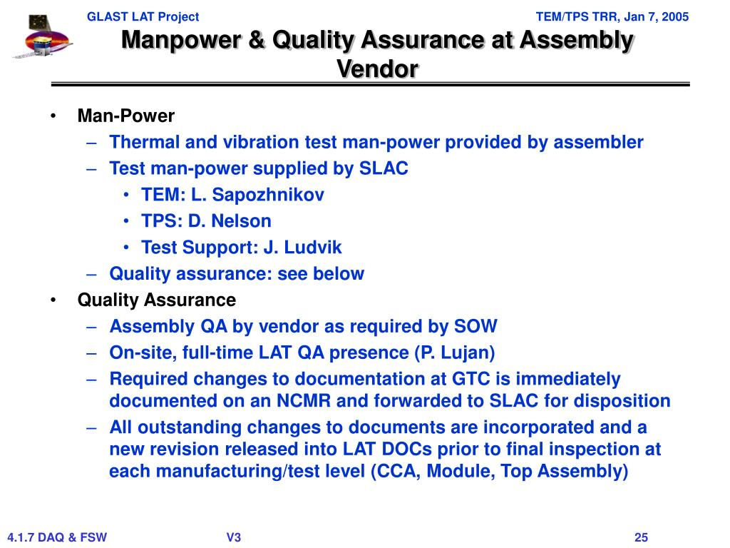 Manpower & Quality Assurance at Assembly Vendor