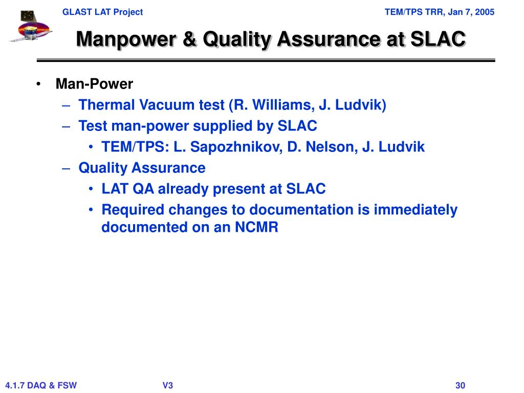 Manpower & Quality Assurance at SLAC