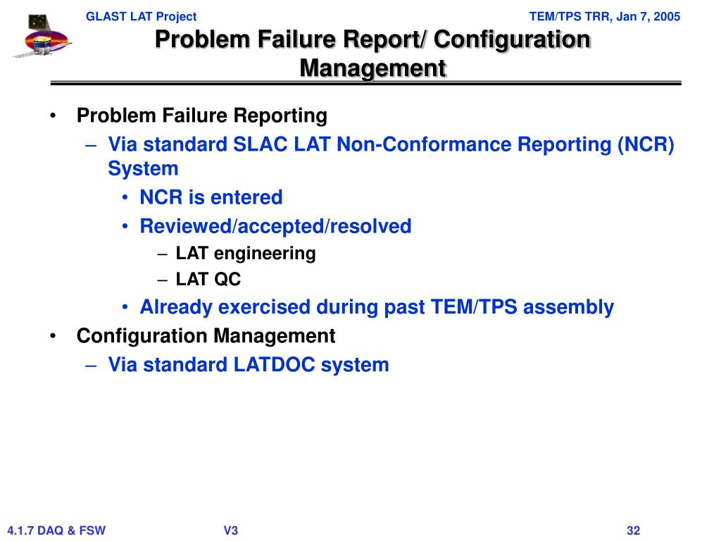 Problem Failure Report/ Configuration Management