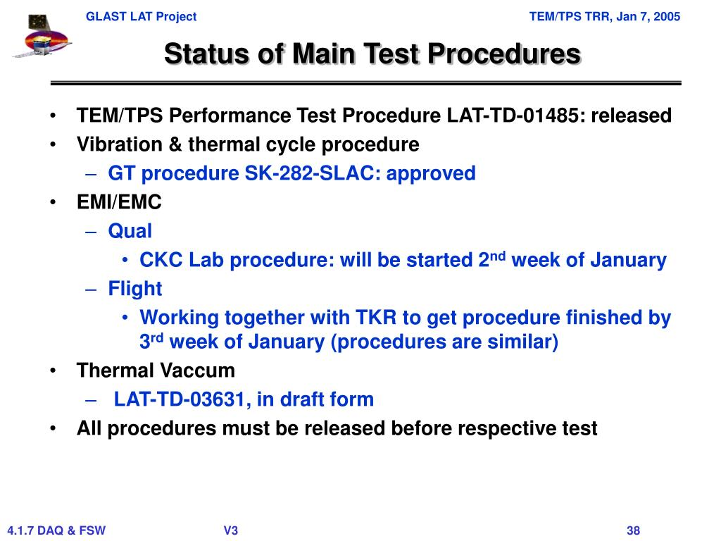 Status of Main Test Procedures