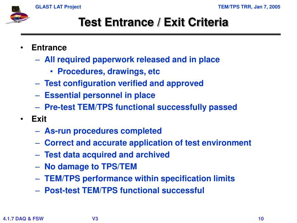 Test Entrance / Exit Criteria
