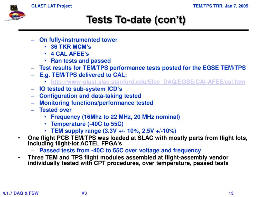 Tests To-date (con't)