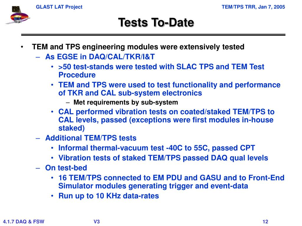 Tests To-Date