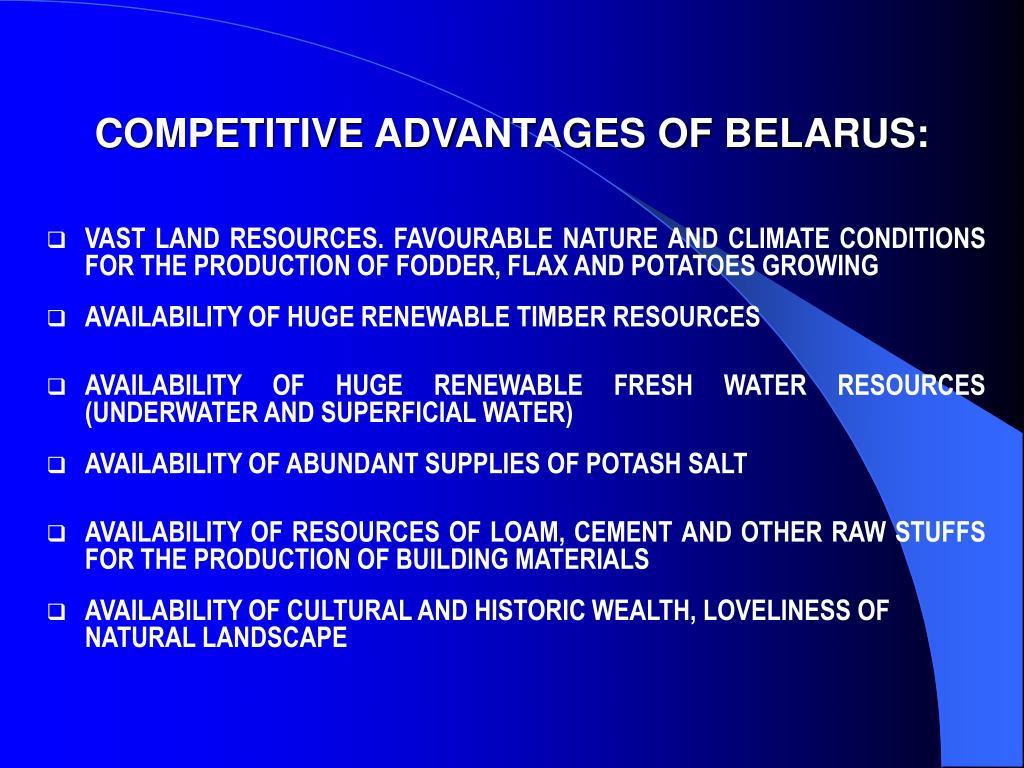 COMPETITIVE ADVANTAGES OF BELARUS: