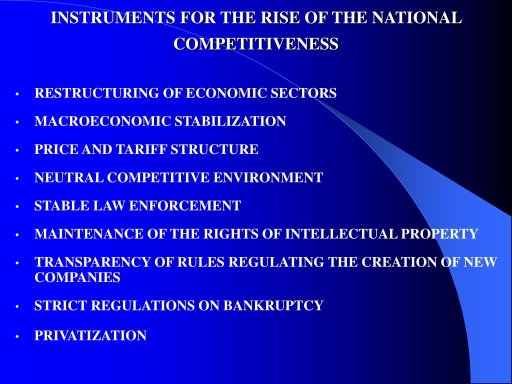 INSTRUMENTS FOR THE RISE OF THE NATIONAL COMPETITIVENESS