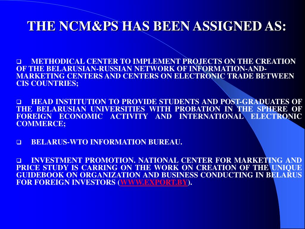 THE NCM&PS HAS BEEN ASSIGNED AS: