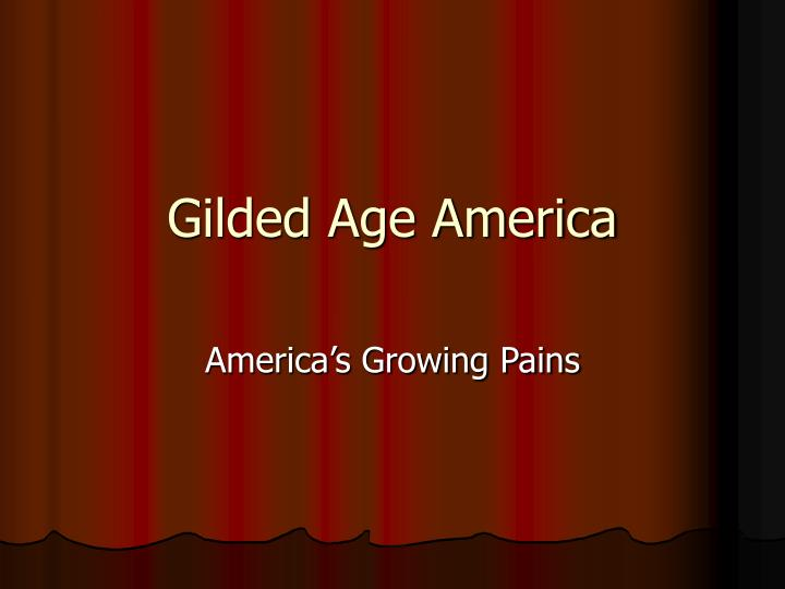 Gilded age america