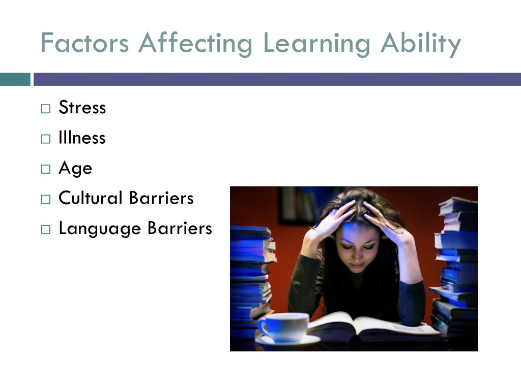 Factors Affecting Learning Ability