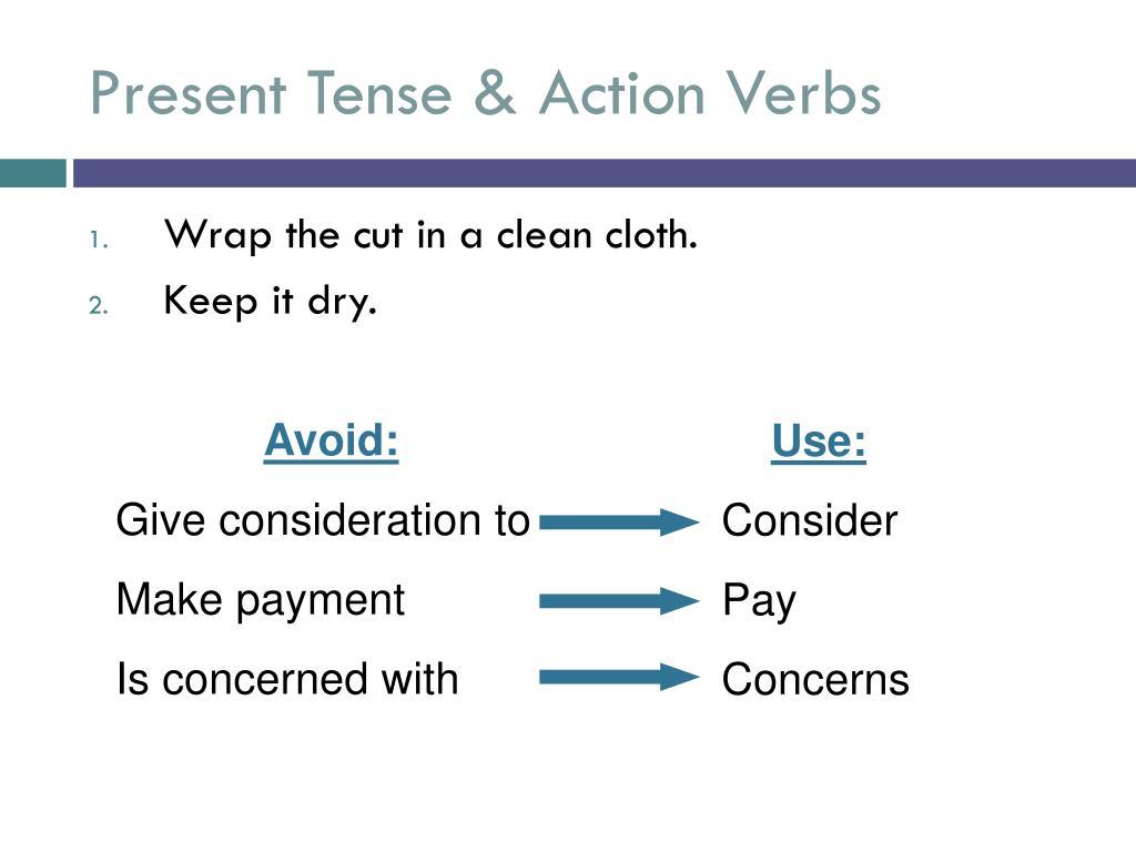 Present Tense & Action Verbs