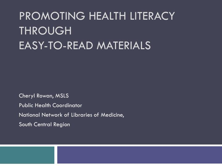 Promoting health literacy through easy to read materials