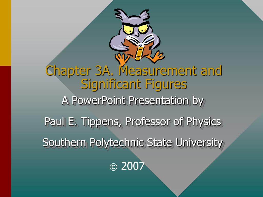 Chapter 3A. Measurement and Significant Figures