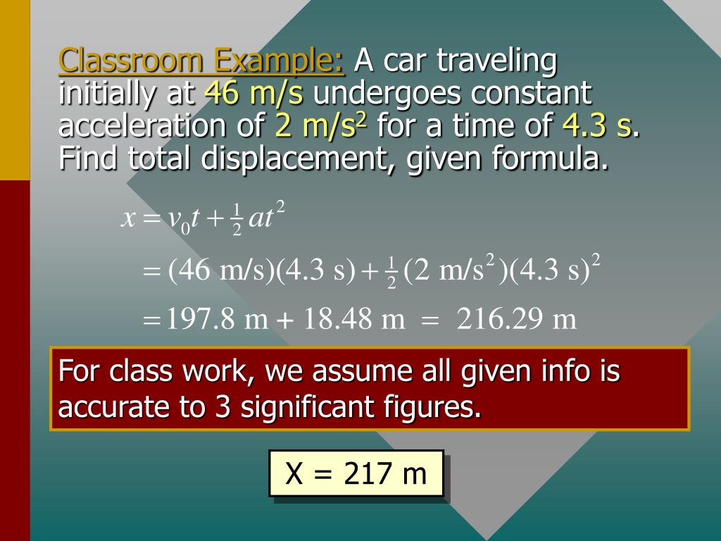 For class work, we assume all given info is accurate to 3 significant figures.