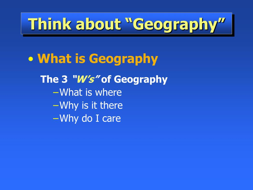 "Think about ""Geography"""