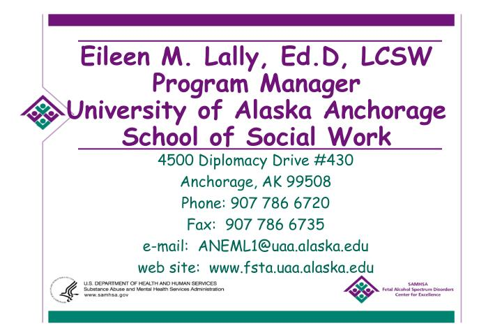 Eileen m lally ed d lcsw program manager university of alaska anchorage school of social work