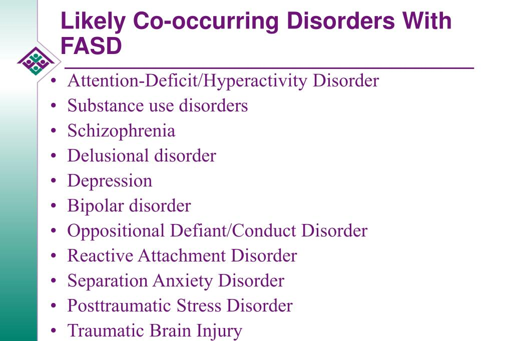 Likely Co-occurring Disorders With FASD