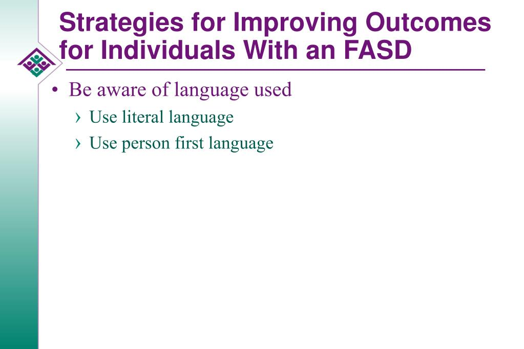 Strategies for Improving Outcomes for Individuals With an FASD