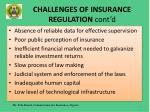 challenges of insurance regulation cont d
