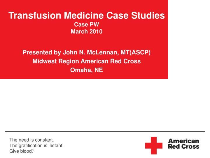 Transfusion Medicine Case Studies